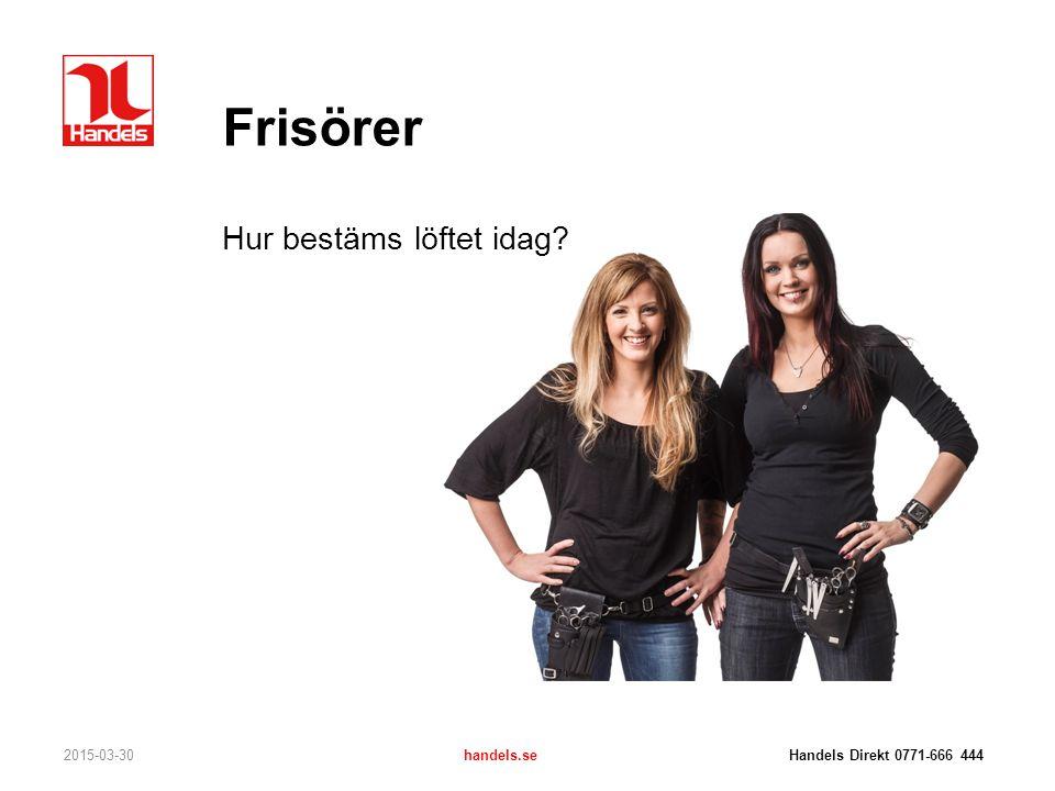 Frisörer Hur bestäms löftet idag 2017-04-08
