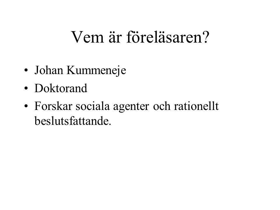 Vem är föreläsaren Johan Kummeneje Doktorand