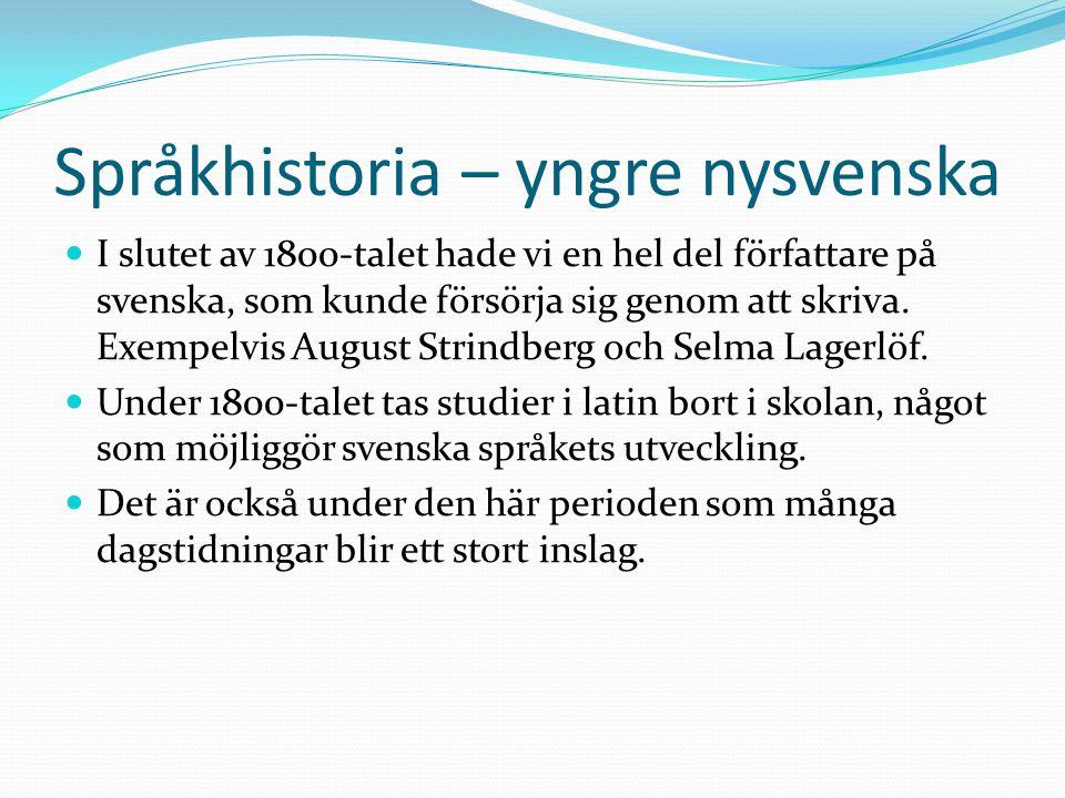 Språkhistoria – yngre nysvenska