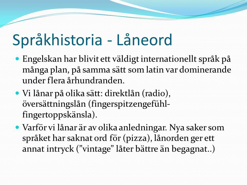 Språkhistoria - Låneord