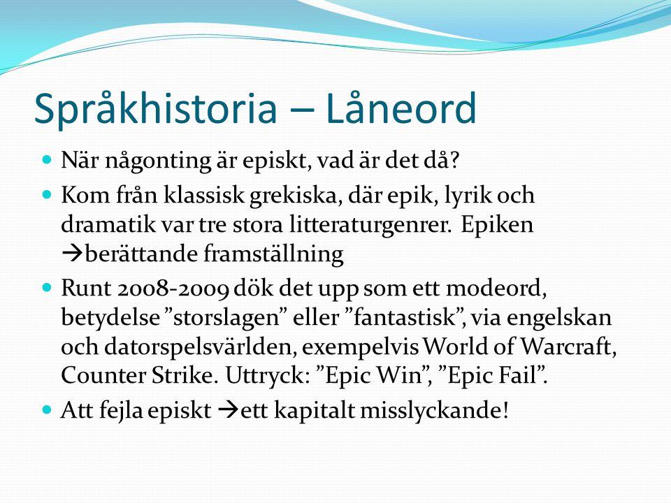 Språkhistoria – Låneord