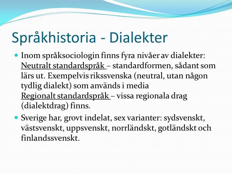 Språkhistoria - Dialekter
