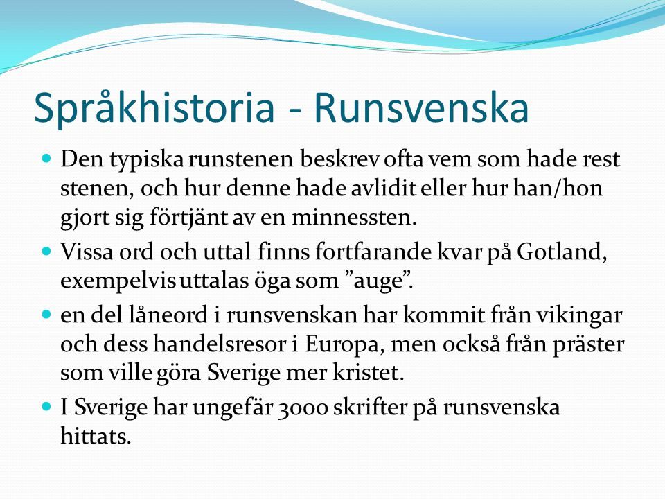 Språkhistoria - Runsvenska