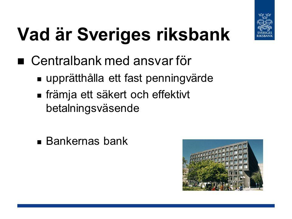 Vad är Sveriges riksbank