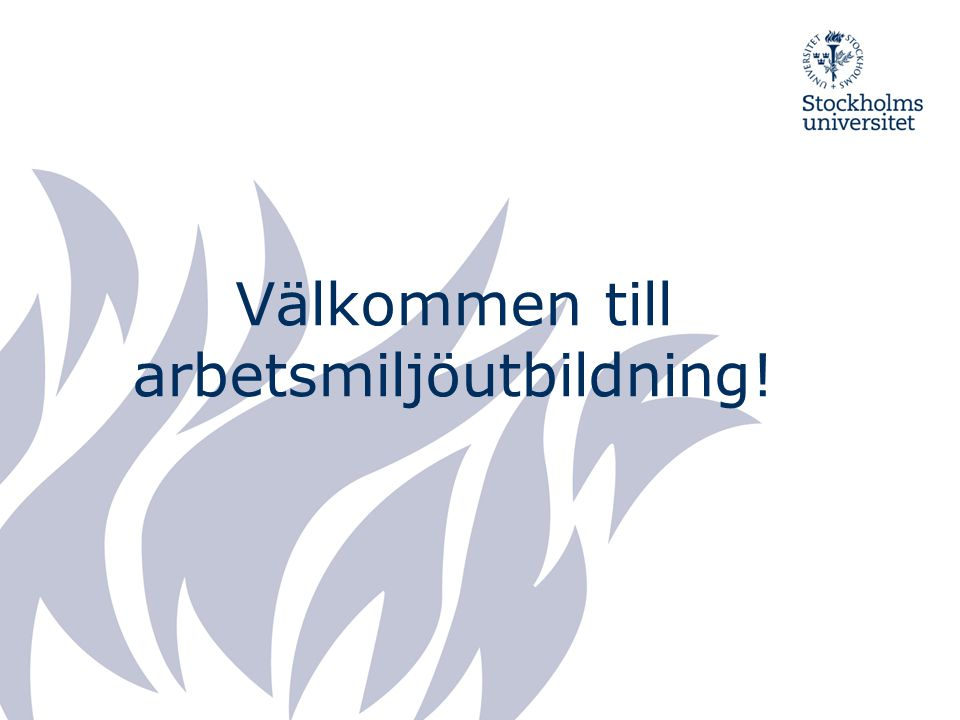 Välkommen till arbetsmiljöutbildning!