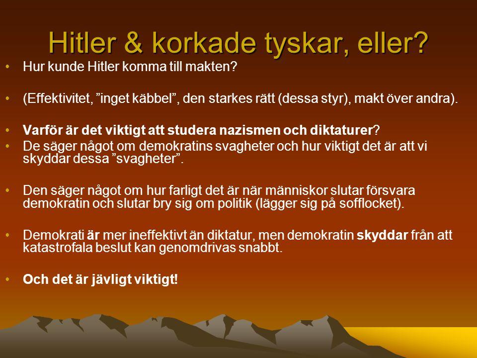 Hitler & korkade tyskar, eller