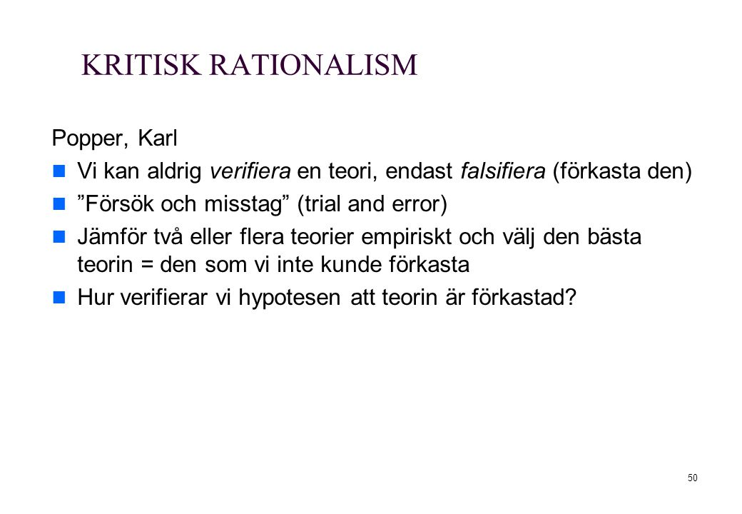 KRITISK RATIONALISM Popper, Karl