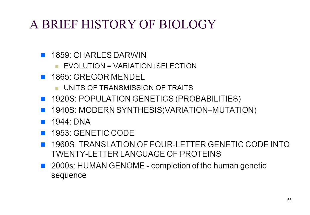 A BRIEF HISTORY OF BIOLOGY