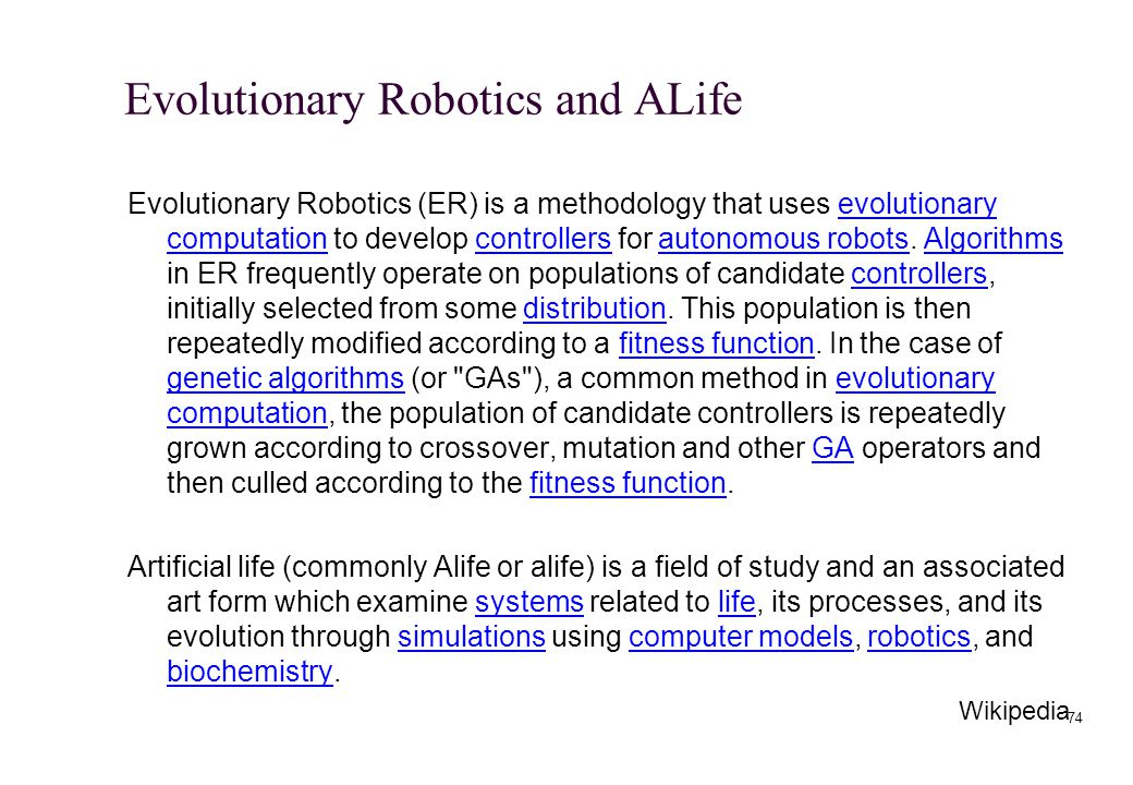 Evolutionary Robotics and ALife