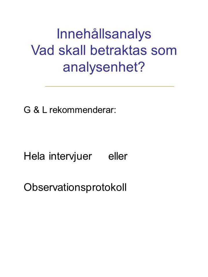 Innehållsanalys Vad skall betraktas som analysenhet