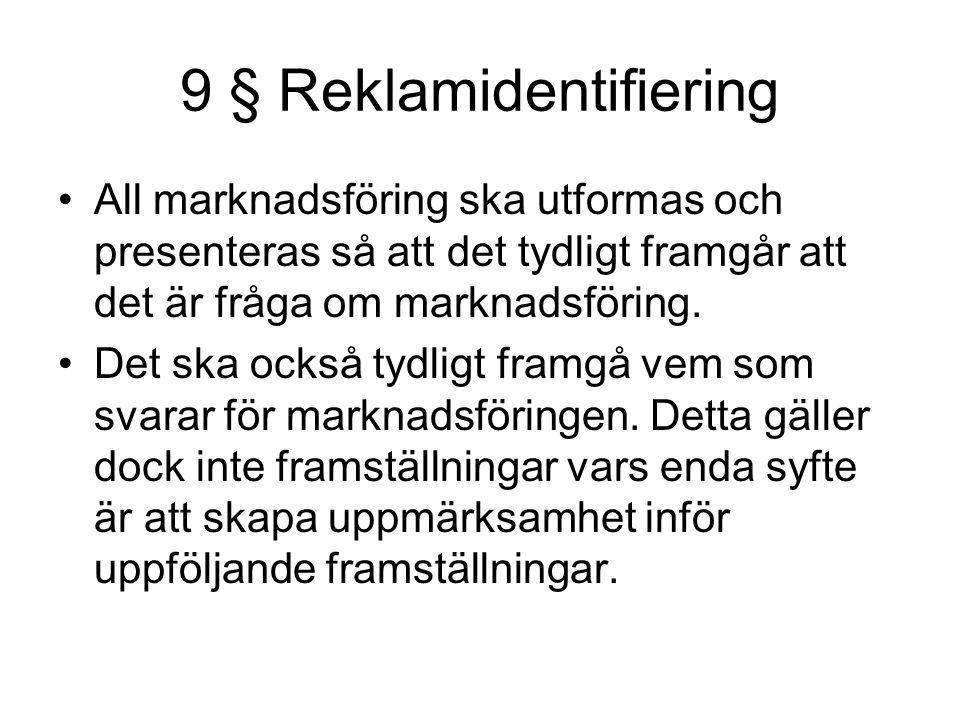 9 § Reklamidentifiering