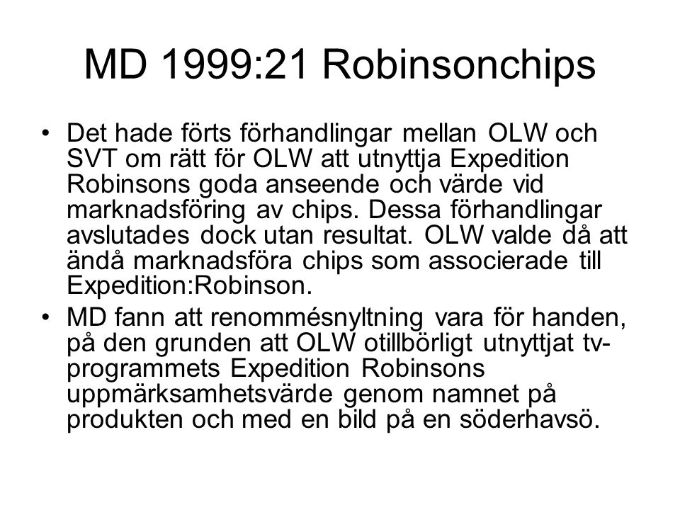 MD 1999:21 Robinsonchips