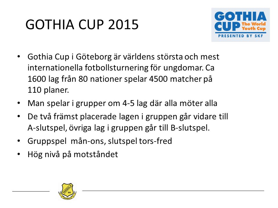 GOTHIA CUP 2015