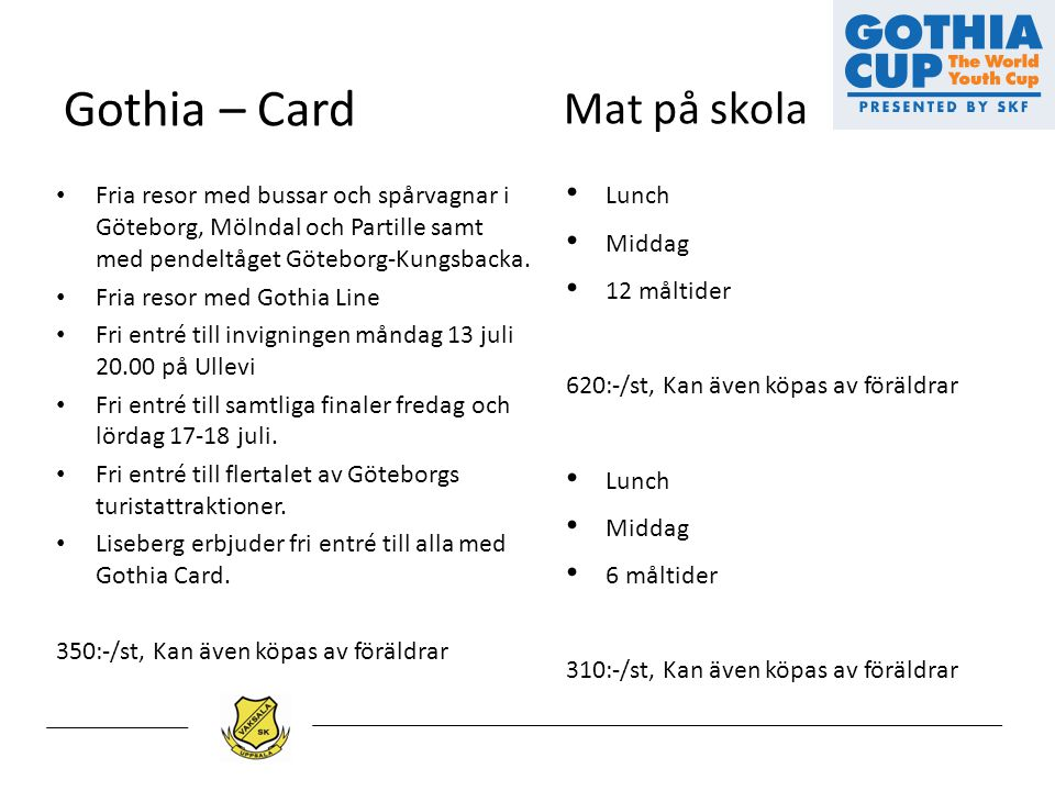 Gothia – Card Mat på skola Lunch