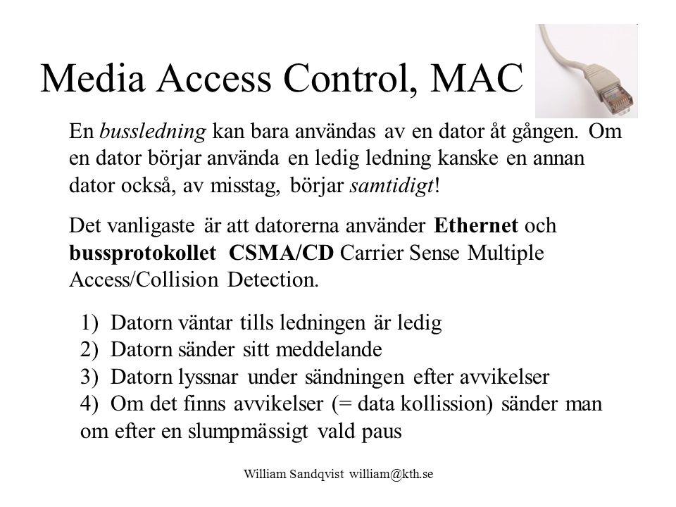 Media Access Control, MAC