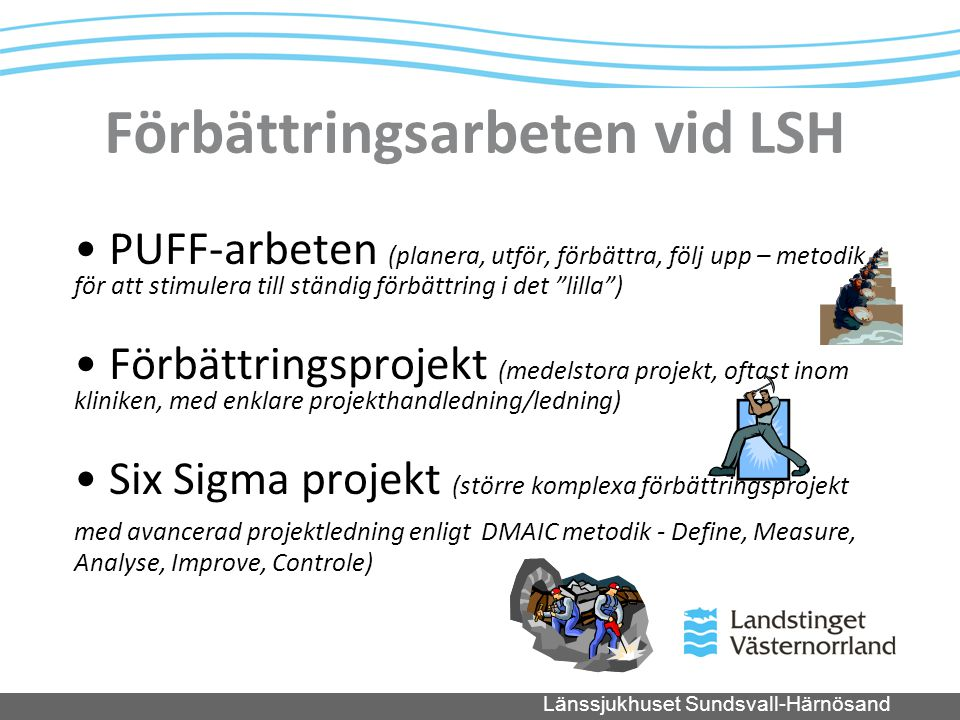 Förbättringsarbeten vid LSH