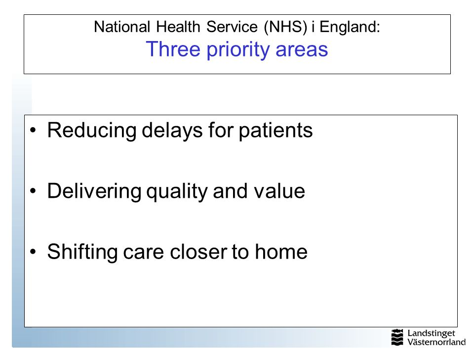 National Health Service (NHS) i England: Three priority areas