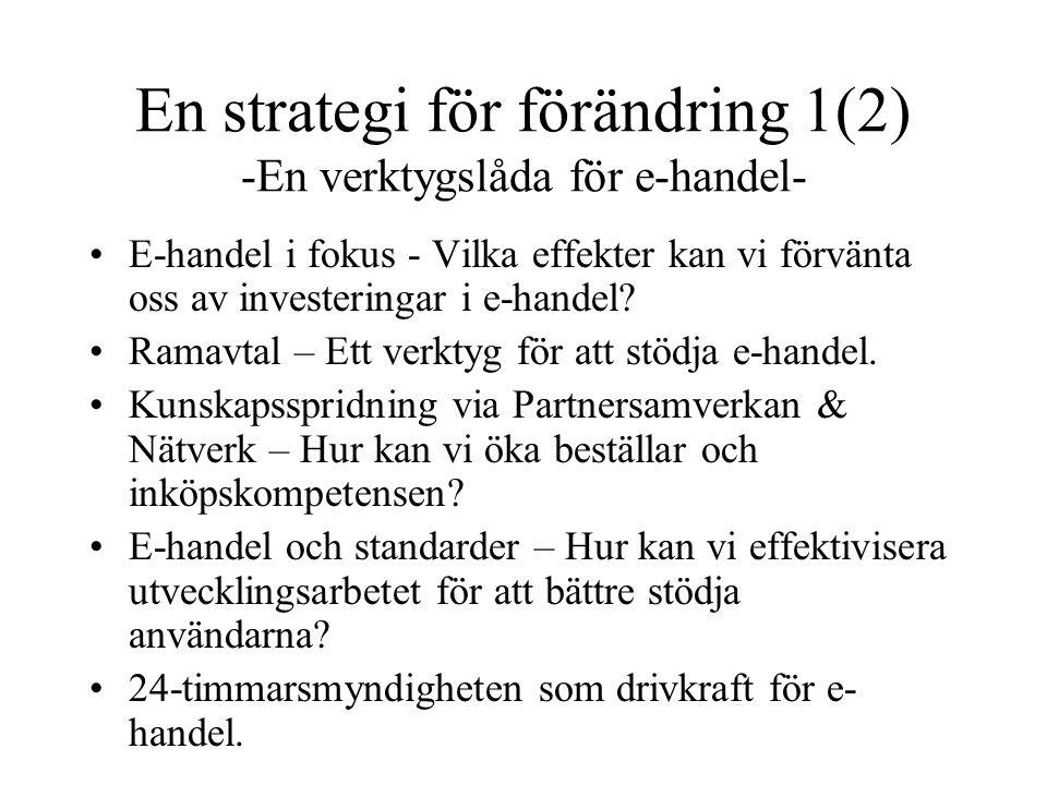 En strategi för förändring 1(2) -En verktygslåda för e-handel-