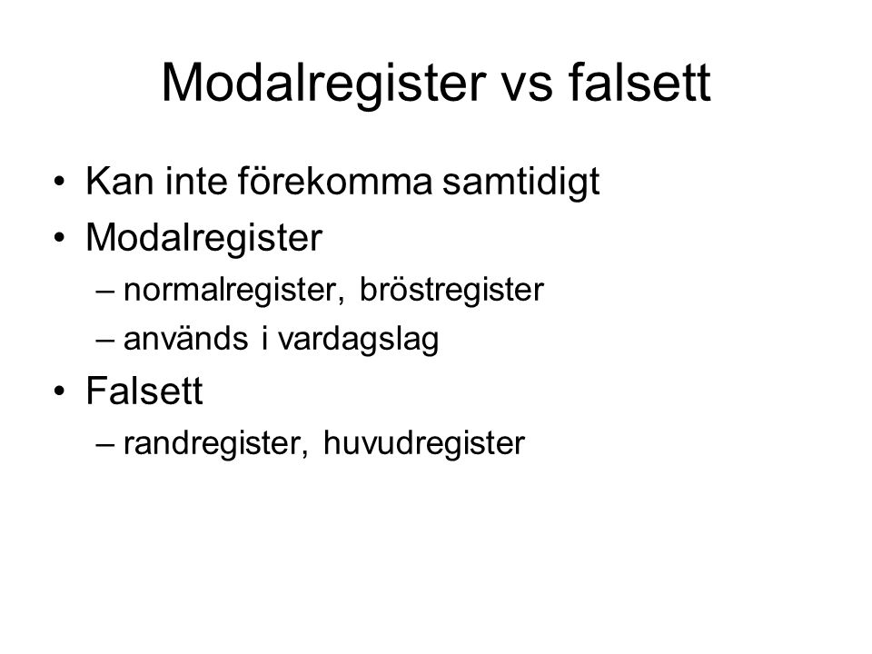 Modalregister vs falsett
