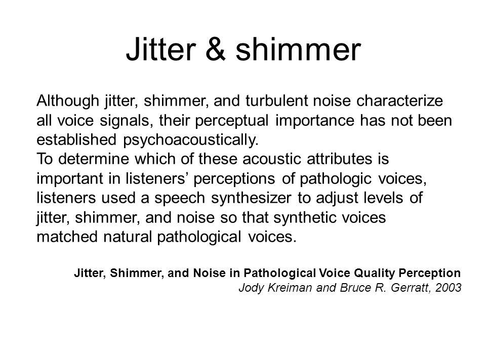 Jitter & shimmer