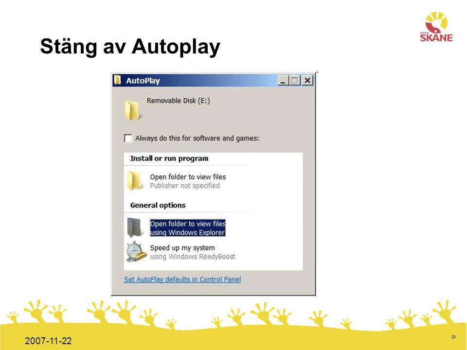 Stäng av Autoplay 2007-11-22