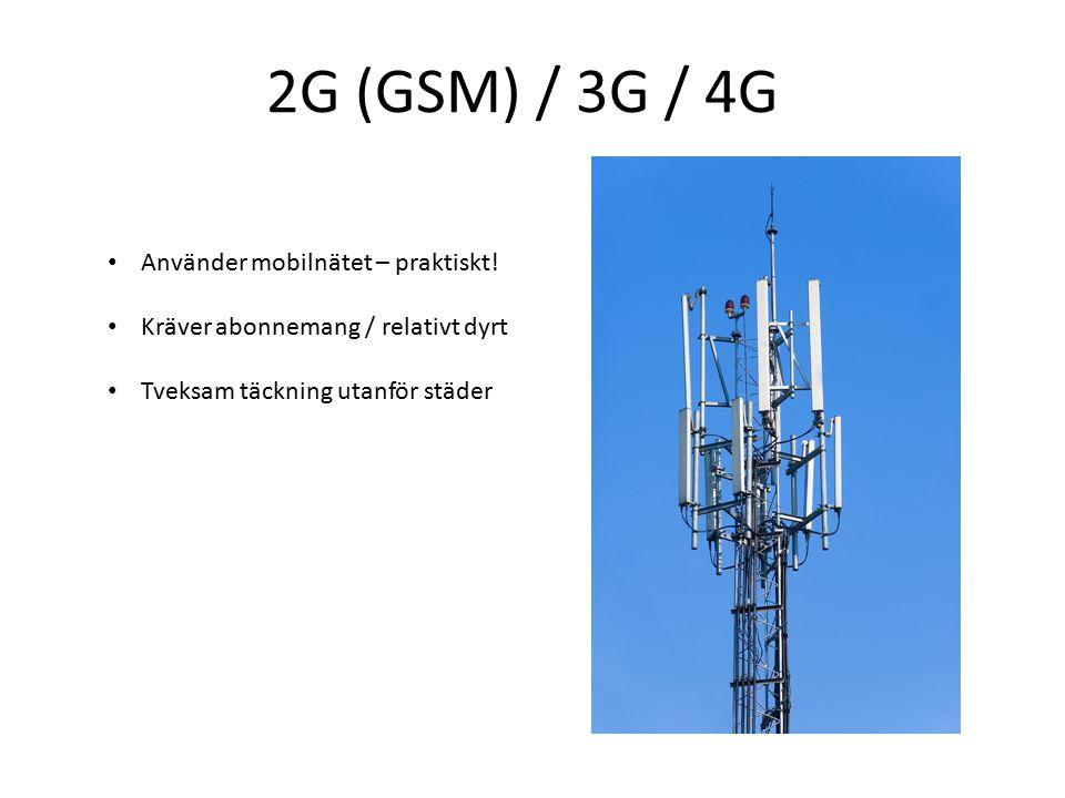 2G (GSM) / 3G / 4G Använder mobilnätet – praktiskt!