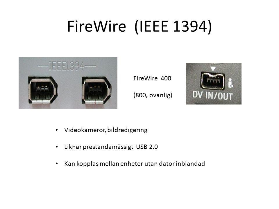 FireWire (IEEE 1394) FireWire 400 (800, ovanlig)