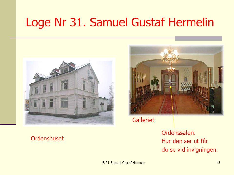 Loge Nr 31. Samuel Gustaf Hermelin