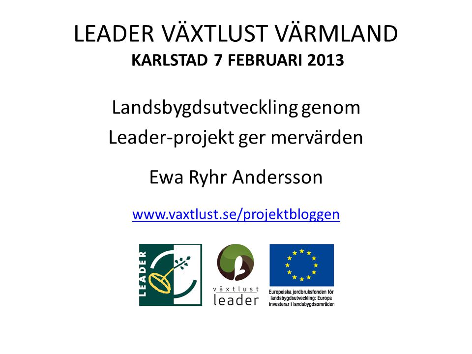 LEADER VÄXTLUST VÄRMLAND KARLSTAD 7 FEBRUARI 2013