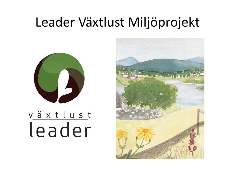 Leader Växtlust Miljöprojekt