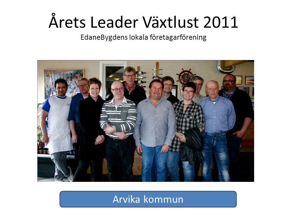 Årets Leader Växtlust 2011 EdaneBygdens lokala företagarförening