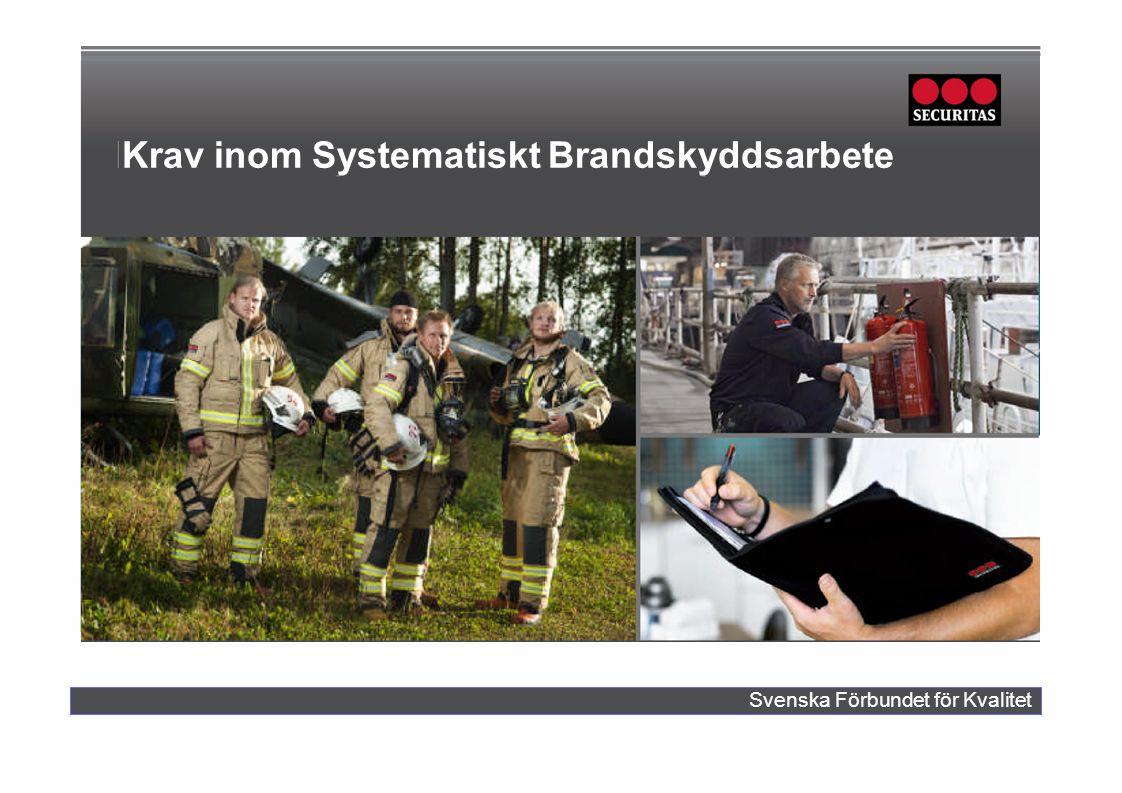Krav inom Systematiskt Brandskyddsarbete