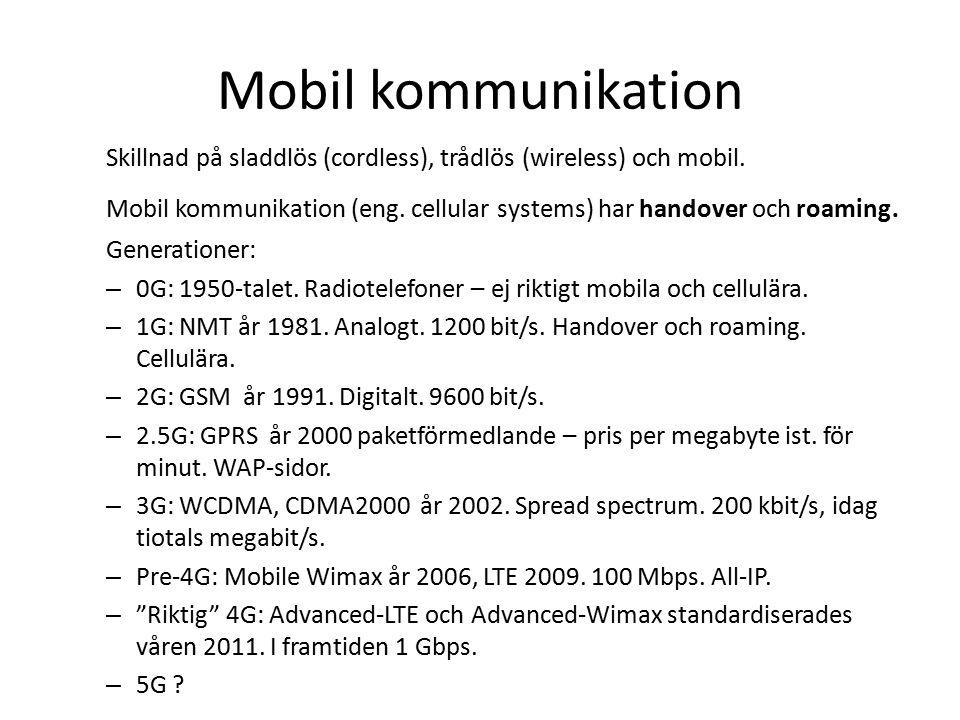 Mobil kommunikation Skillnad på sladdlös (cordless), trådlös (wireless) och mobil.