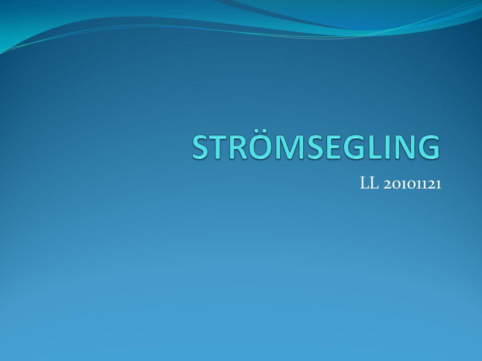 STRÖMSEGLING LL 20101121