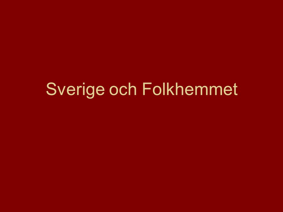 Sverige och Folkhemmet