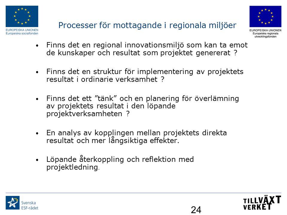Processer för mottagande i regionala miljöer