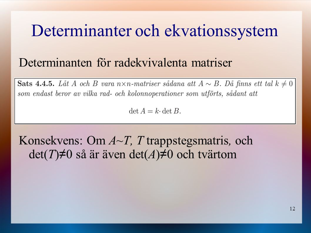 Determinanter och ekvationssystem