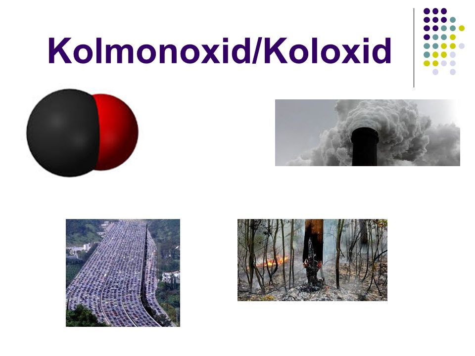 Kolmonoxid/Koloxid