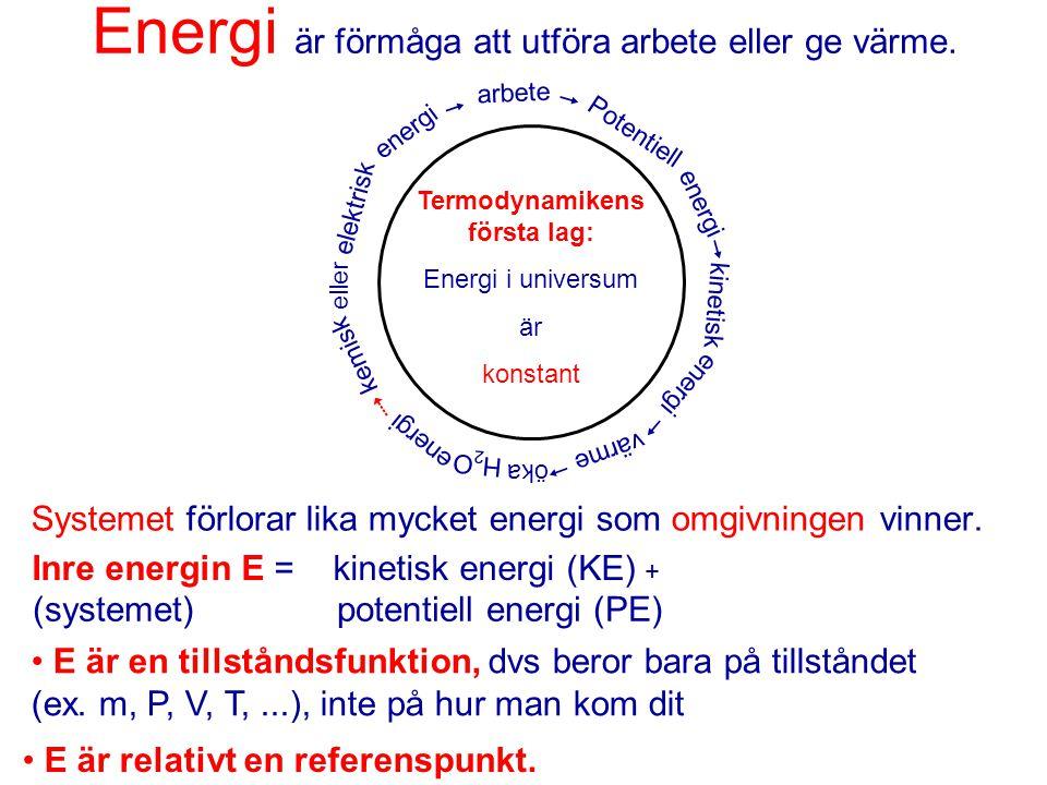 Energi är förmåga att utföra arbete eller ge värme.