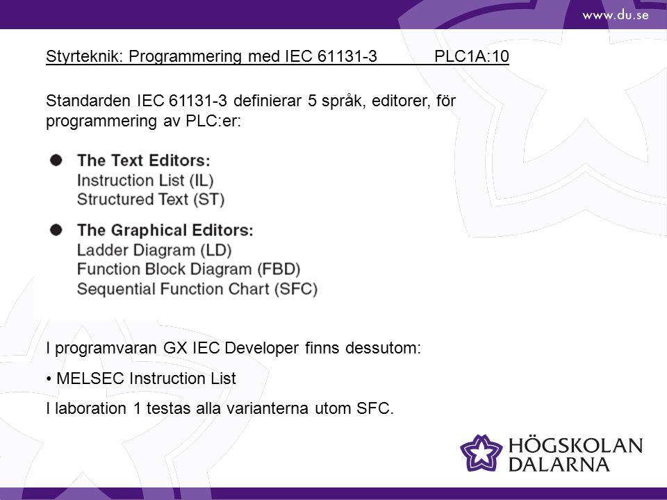 Styrteknik: Programmering med IEC 61131-3 PLC1A:10
