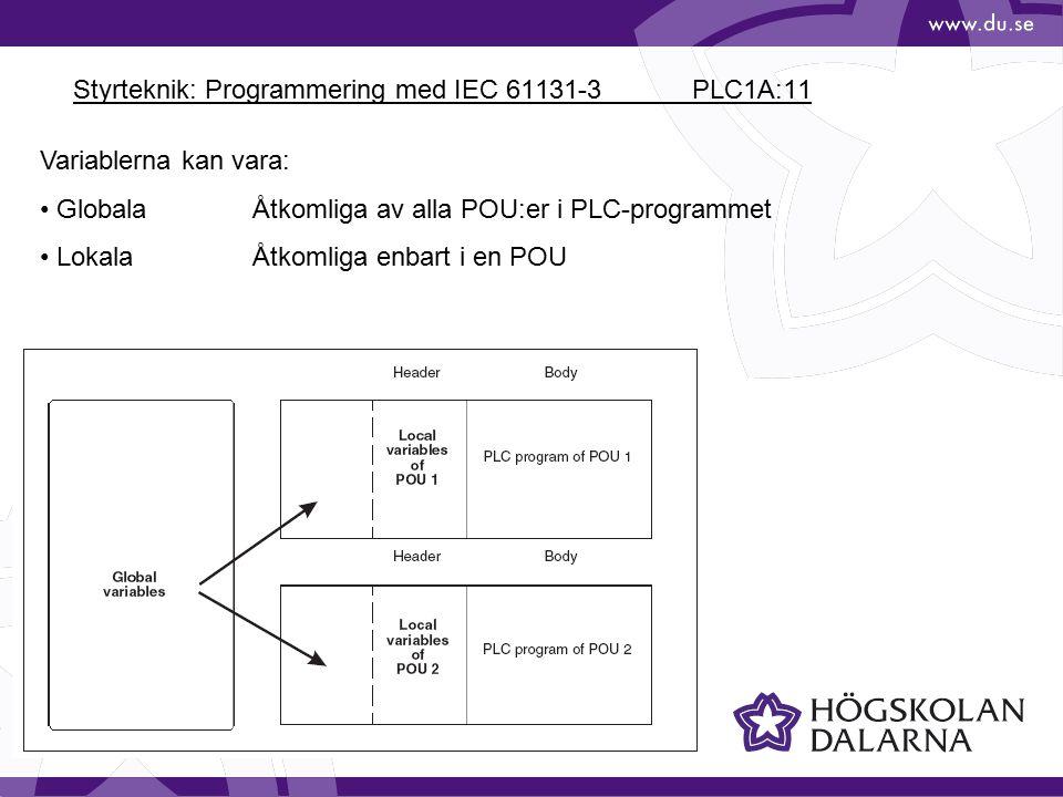 Styrteknik: Programmering med IEC 61131-3 PLC1A:11
