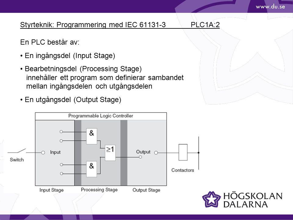 Styrteknik: Programmering med IEC 61131-3 PLC1A:2