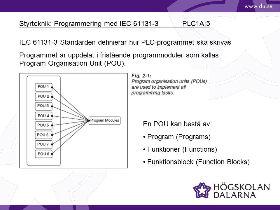 Styrteknik: Programmering med IEC 61131-3 PLC1A:5