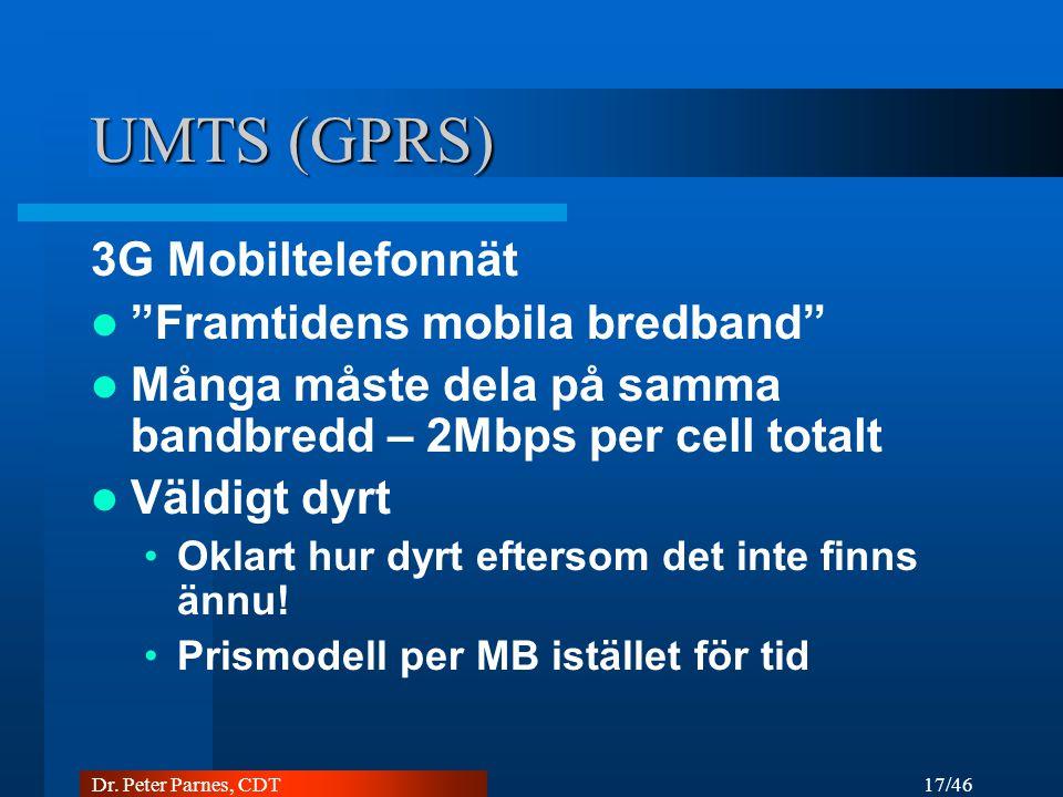 UMTS (GPRS) 3G Mobiltelefonnät Framtidens mobila bredband