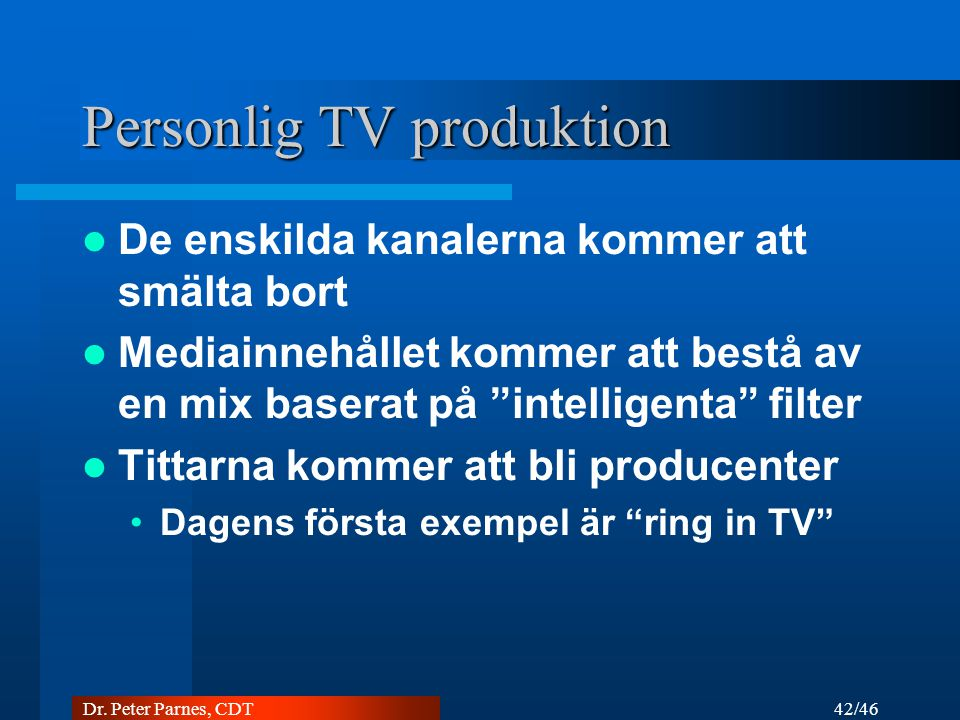 Personlig TV produktion