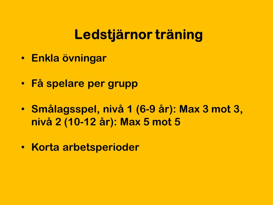 Ledstjärnor träning Enkla övningar Få spelare per grupp