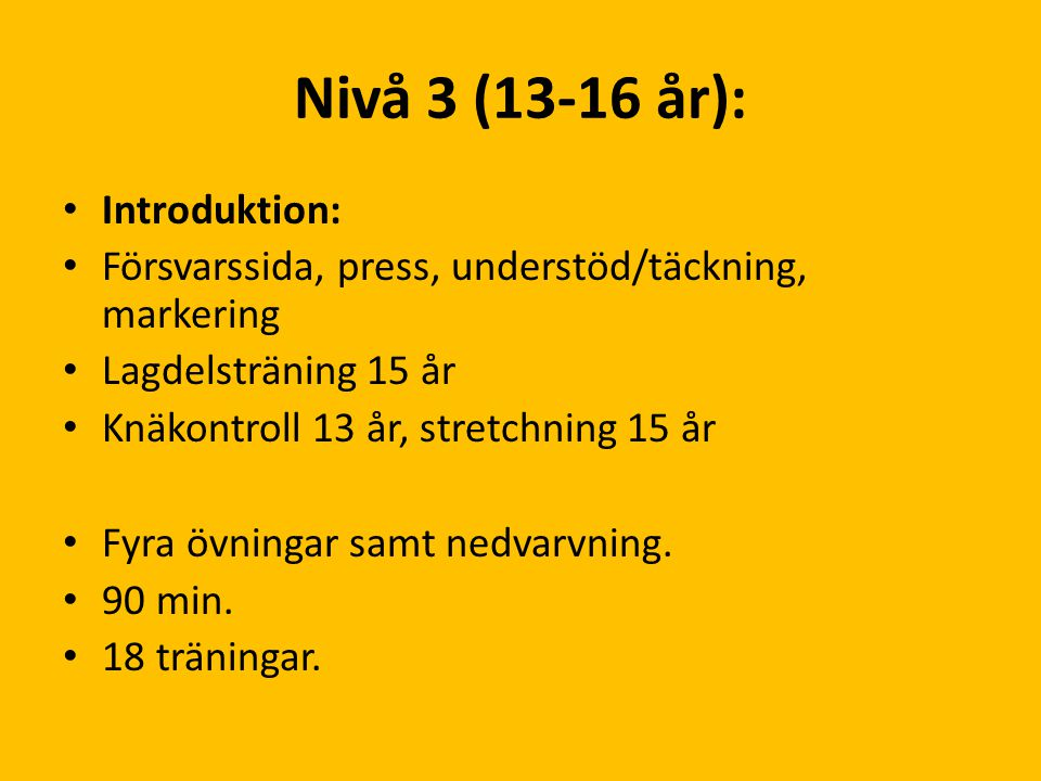 Nivå 3 (13-16 år): Introduktion: