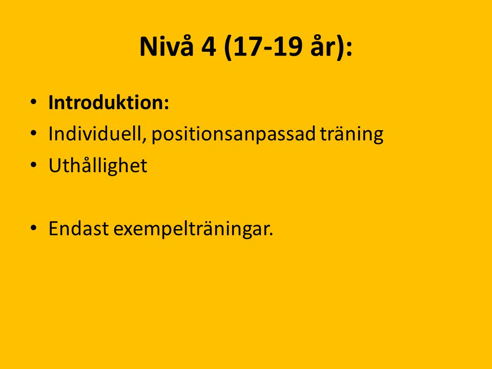 Nivå 4 (17-19 år): Introduktion: