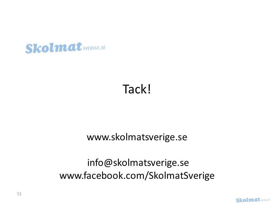 Tack! www.skolmatsverige.se info@skolmatsverige.se