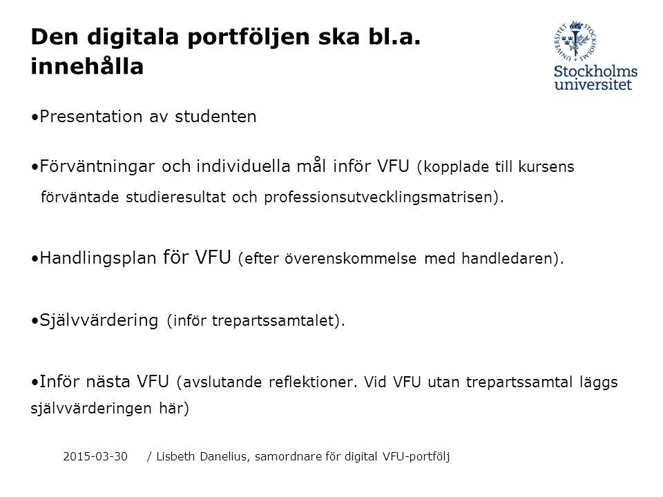Den digitala portföljen ska bl.a. innehålla